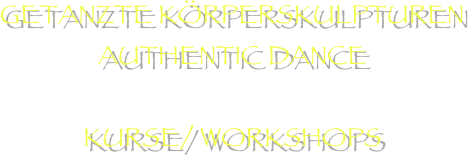 Getanzte Körperskulpturen